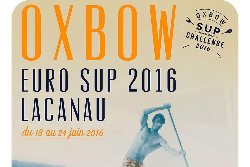 Oxbow EuroSUP et Oxbow SUP Challenge