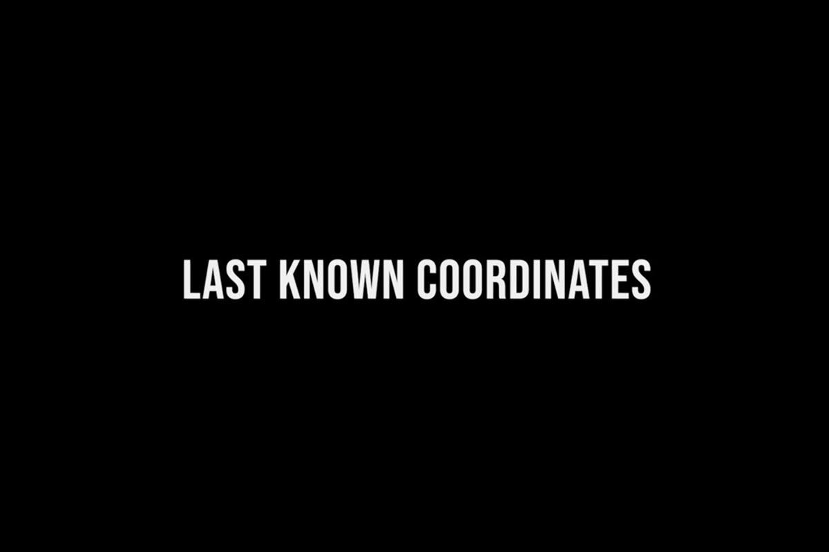 Last Know Coordinates, la bande annonce