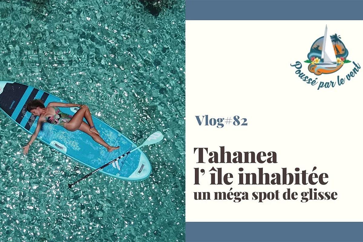Un séjour de rêve à Tahanea